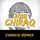 Chiraq 2018 (CONG!U Remix) by Alfons