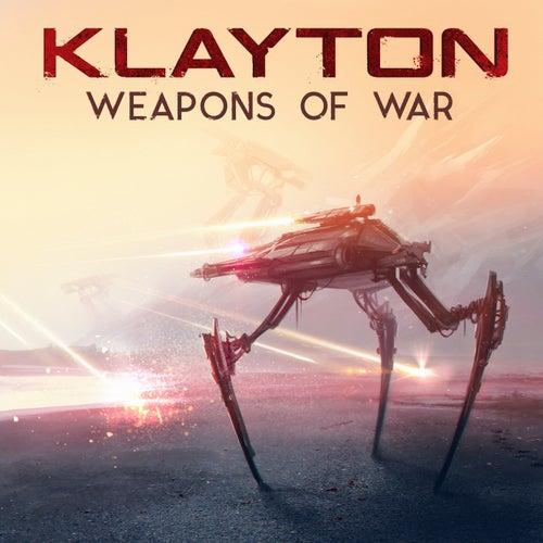 Weapons of War de Klayton