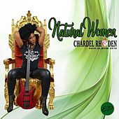 Natural Woman by Chardel Rhoden