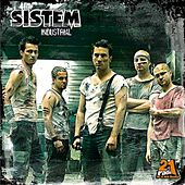 Industrial by Sistem (System)