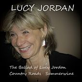 The Ballad of Lucy Jordan by Lucy Jordan