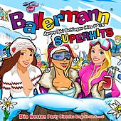 Ballermann Superhits - Apres Ski Schlager Hits 2018 (Die besten Party Discofox Songs bis zum Karneval) von Various Artists