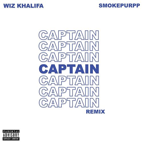 Captain (feat. Smokepurpp) (Remix) by Wiz Khalifa