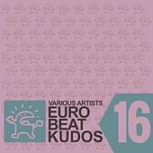 Eurobeat Kudos 16 by Various Artists