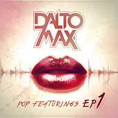 Pop Featurings (EP 1) de Dalto max