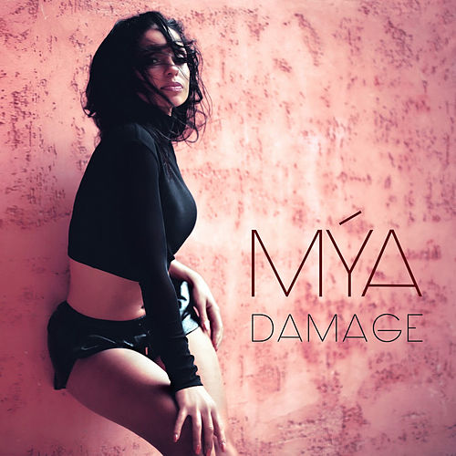 Damage by Mya