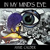 In My Mind's Eye by Annie Calder