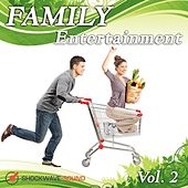 Family Entertainment, Vol. 2 by Shockwave-Sound