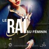Le Raï au féminin de Various Artists