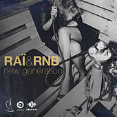 Raï & RnB New Generation de Various Artists