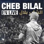 Cheb Bilal en live by Cheb Bilal