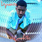 A Lil Summer This by Dynamite