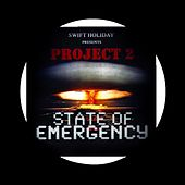 Project 2: State of Emergency by Swift Holiday