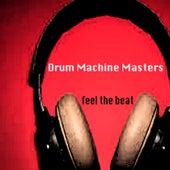 Feel the Beat de Drum Machine Master
