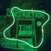 Construction Time & Demolition de Wreckless Eric