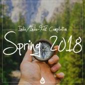Indie / Indie-Folk Compilation - Spring 2018 by Various Artists