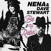 Be My Rebel van Dave Stewart