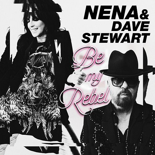 Be My Rebel von Dave Stewart