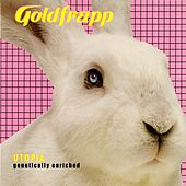 Utopia (Genetically Enriched) von Goldfrapp