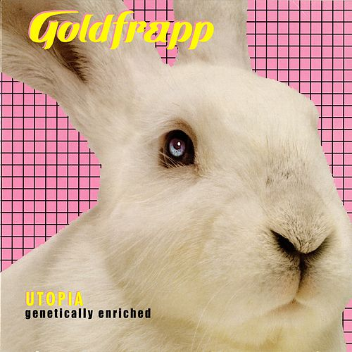 Utopia (Genetically Enriched) by Goldfrapp