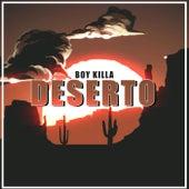 Deserto von Boy Killa