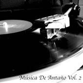 Musica De Antaño Vol 2 de Various Artists