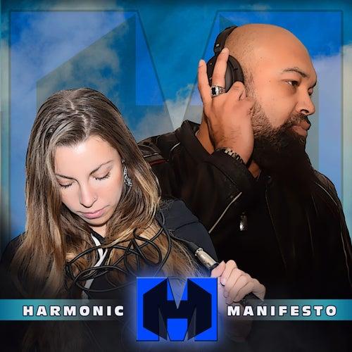 Harmonic Manifesto by Harmonic Manifesto