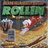 Rollin' (feat. Remedy & Big Coop) by Dela the Fella