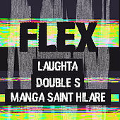 Flex by Laughta