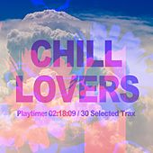 Chill Lovers by Various Artists