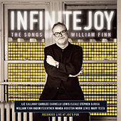 Infinite Joy: The Songs Of William Finn de William Finn
