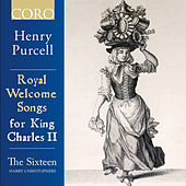 Royal Welcome Songs for King Charles II von Various Artists