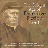 The Golden Age of Detective Fiction, Pt. 1 von John Fraser