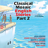 Classical Mosaic. English Stories, Part 2 von John Fraser