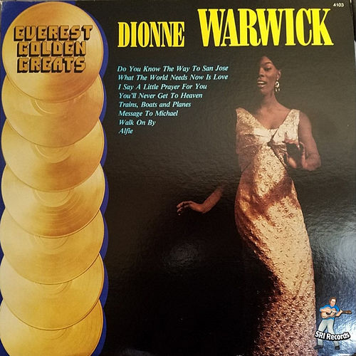 Everest Golden Greats - Dionne Warwick by Dionne Warwick