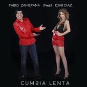 Cumbia Lenta (feat. Iciar Diaz) de Fabio Zambrana