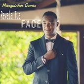 Revela Tua Face (Ao Vivo) von Marquinhos Gomes