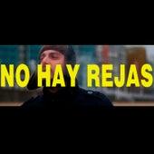 No Hay Rejas para Todos by Arma X
