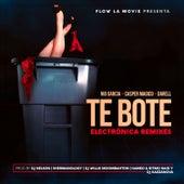Te Boté: Electrónica Remixes de Nio Garcia