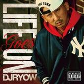 Life Goes ON de DJ Ryow
