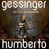 Ao Vivo Pra Caramba - A Revolta Dos Dândis 30 Anos de Humberto Gessinger
