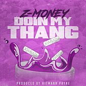 Doin My Thang by Hitmann Payne