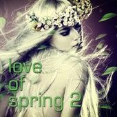 Love of Spring 2 de Various Artists