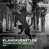 Warehouse Decade di Klangkuenstler