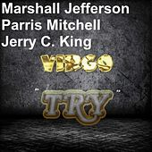 Try (Jerry C. King Edit) by Marshall Jefferson