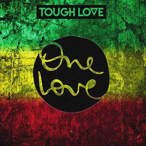 One Love di Tough Love