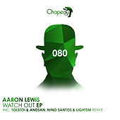 Watch Out EP by Aaron Lewis