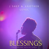 Blessings (feat. Kevin Gray) by J Shep