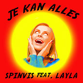 Je Kan Alles by Spinvis