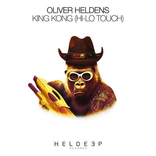 King Kong (HI-LO Touch) de Oliver Heldens